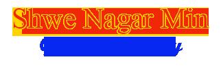 Shwe Nagar Min Gold Shop